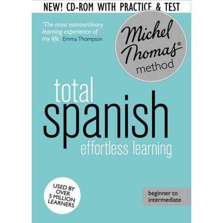 Michel Thomas Method Total Spanish Effortless Learning  Spanish   Beginner To Intermediate  Michel Thomas Method