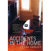 Accidents in the Home : A Novel