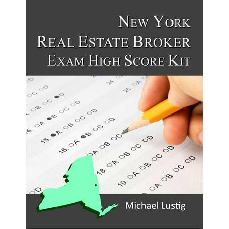 New York Real Estate Broker Exam High-Score Kit -