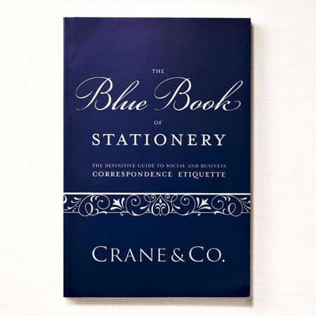 Blue Book Of Stationery  The Styles   Etiquette Of Letters  Notes   Invitations