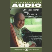 On The Road With Charles Kuralt - Audiobook