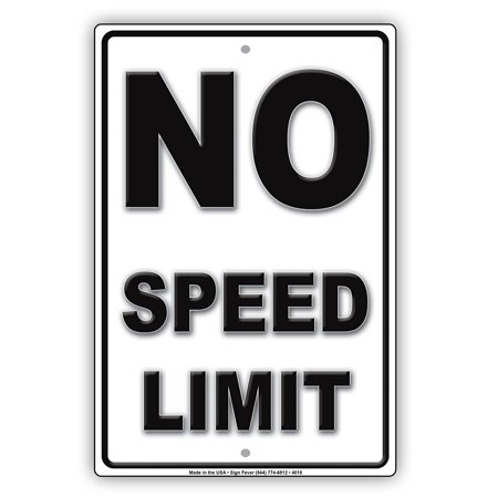 Limited Metal (No Speed Limit Awesome Ridiculous Humor Gag Jokes Funny Caution Notice Aluminum Metal Sign 8