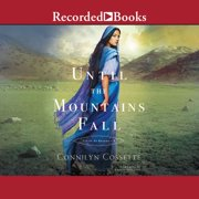 Until The Mountains Fall - Audiobook