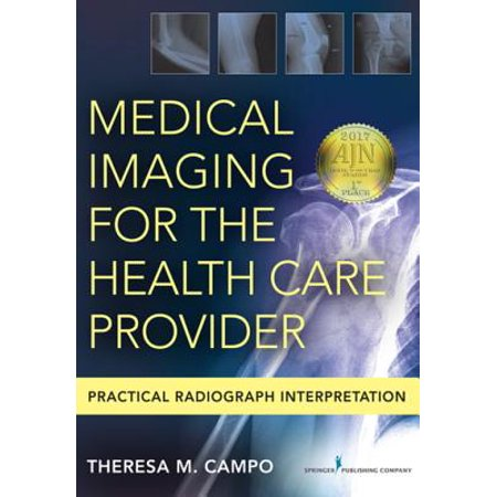Medical Imaging for the Health Care Provider - (Countries With Best Medical Care)