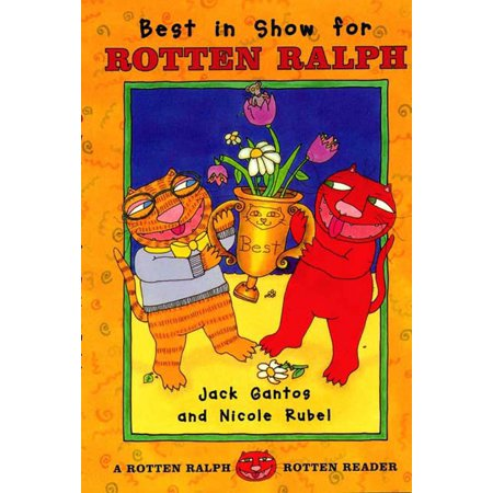 Best in Show for Rotten Ralph : A Rotten Ralph Rotten