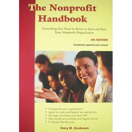 The Nonprofit Handbook : Everything You Need to Know to Start and Run Your Nonprofit
