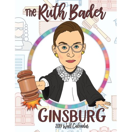 The Ruth Bader Ginsburg 2019 Wall Calendar (Paperback)