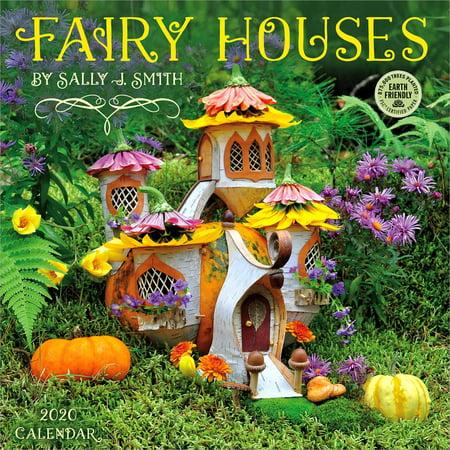Fairy Houses 2020 Wall Calendar: By Sally J. Smith (Other) ()