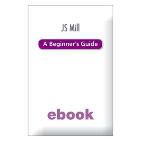 J.S. Mill: A Beginner's Guide Ebook Epub - eBook