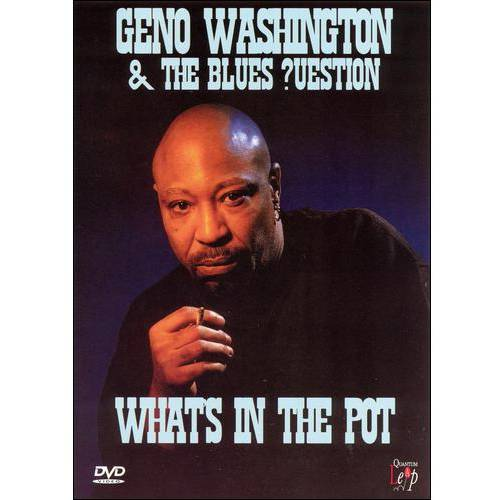 Geno Washington & The Blues ?uestion: What's In The Pot
