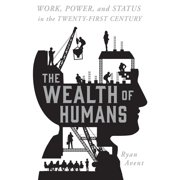 Wealth of Humans, The - Audiobook
