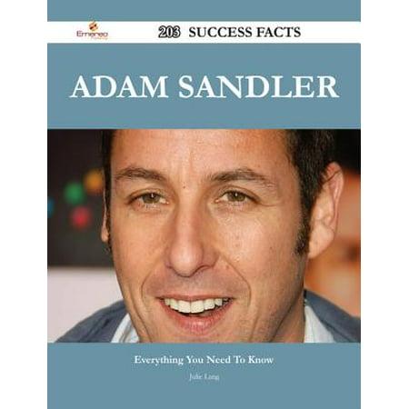 Adam Sandler 203 Success Facts - Everything you need to know about Adam Sandler - eBook (Halloween Adam Sandler)
