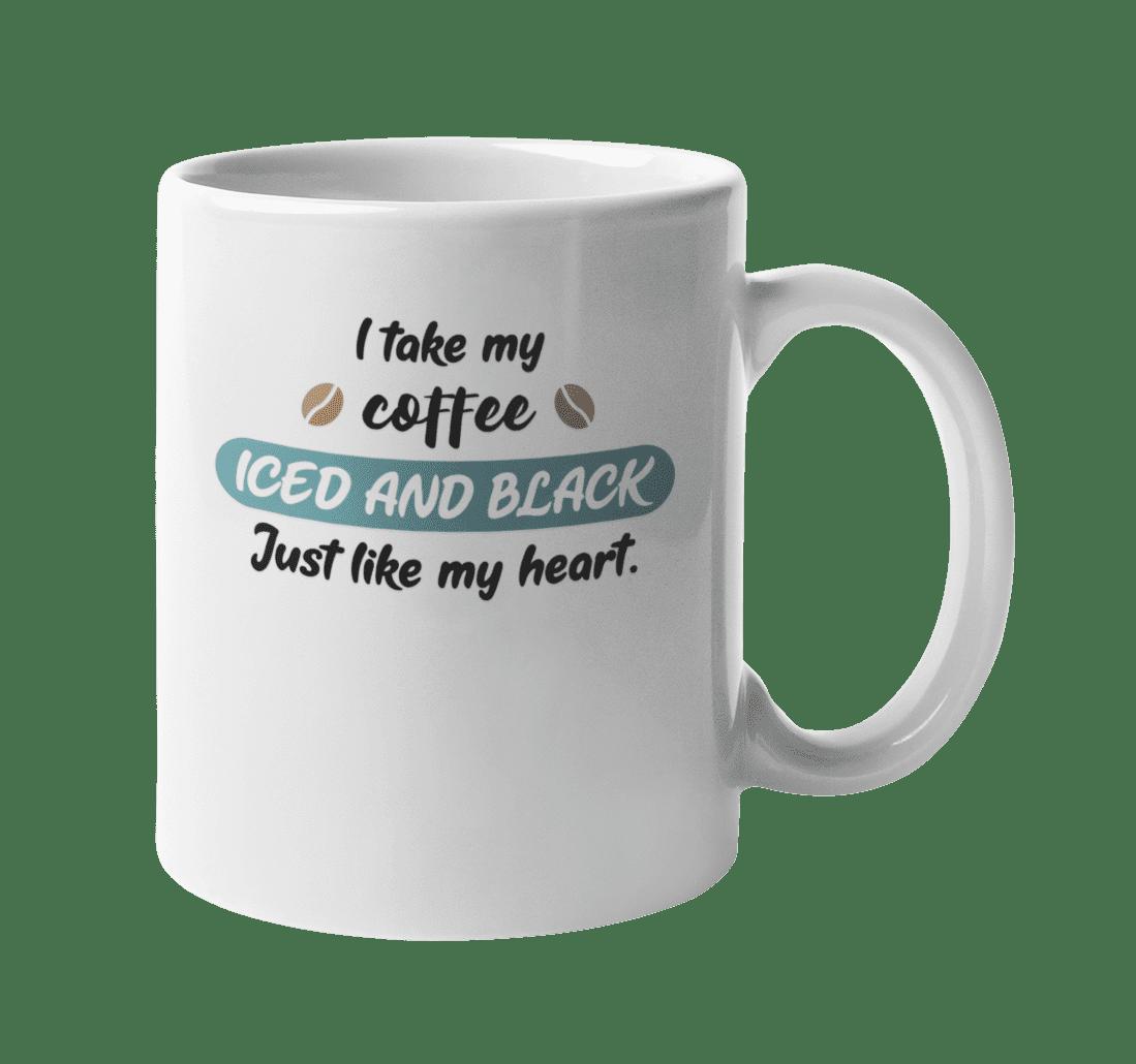 I Take My Coffee. Funny Sarcastic Coffee & Tea Gift Mug ...