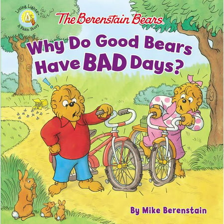 Berenstain Bears/Living Lights: The Berenstain Bears Why Do Good Bears Have Bad Days? (Paperback) - Why Is Halloween Bad