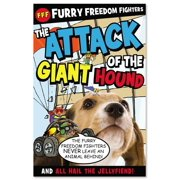 Furry Freedom Fighters: The Attack of the Giant Hound and All Hail the Jellyfiend! (Paperback)