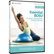 Stott Pilates: Essential Bosu Pilates For Sports Training by