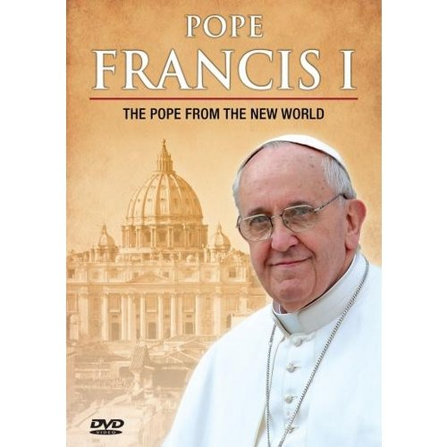 Pope Francis I: The Pope From The New World