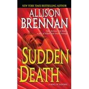 Sudden Death : A Novel of Suspense