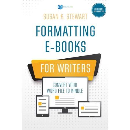Formatting E-Books for Writers : Convert Your Word File to