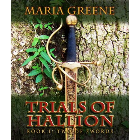Trials of Hallion, Two of Swords, Book One -