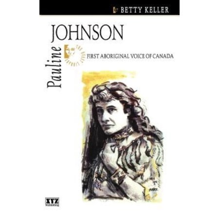 Pauline Johnson: First Aboriginal Voice of Canada