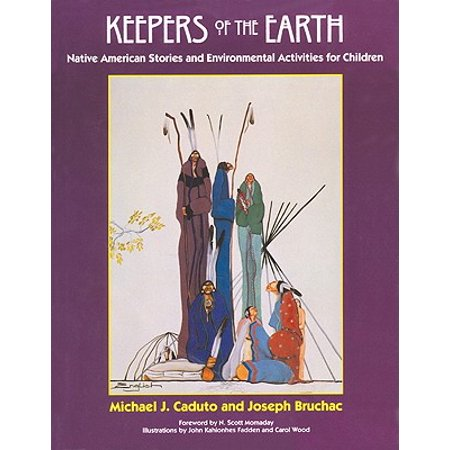 Keepers of the Earth : Native American Stories and Environmental Activities for Children - Earth Day Activity Ideas