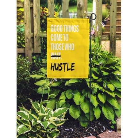 POGLIP Good Things Come to Those Who Wait Hustle Motivational Garden Flag Decorative Flag House Banner 12x18 inch - image 2 of 2
