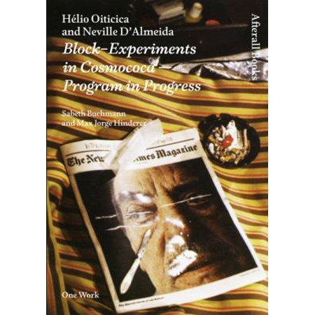 Hï¾ lio Oiticica and Neville D'Almeida: Block-Experiments in Cosmococa - program in progress