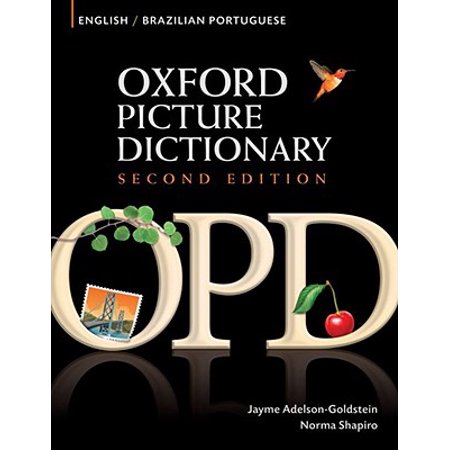 Oxford Picture Dictionary English-Brazilian Portuguese : Bilingual Dictionary for Brazilian Portuguese Speaking Teenage and Adult Students of