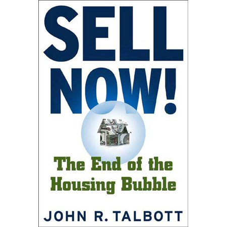 Sell Now! : The End of the Housing Bubble