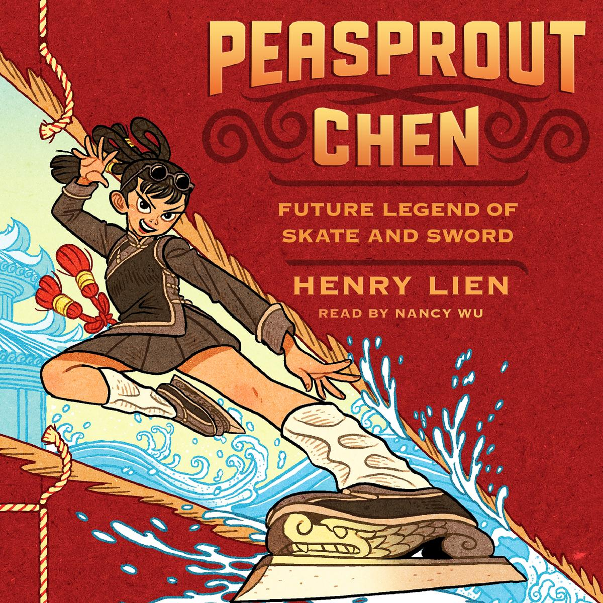 Peasprout Chen, Future Legend of Skate and Sword - Audiobook