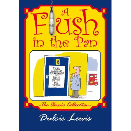 A Flush in the Pan - eBook ()