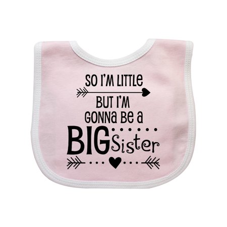So I'm Little, But I'm Gonna be a Big Sister Baby Bib (Halloween 5 Baby I'm Yours)