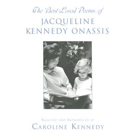 The Best Loved Poems of Jacqueline Kennedy