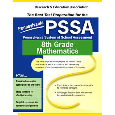 PSSA-Pennsylvania System of School Assessment 8th Grade Mathematics : The  Best Test Preparation for the