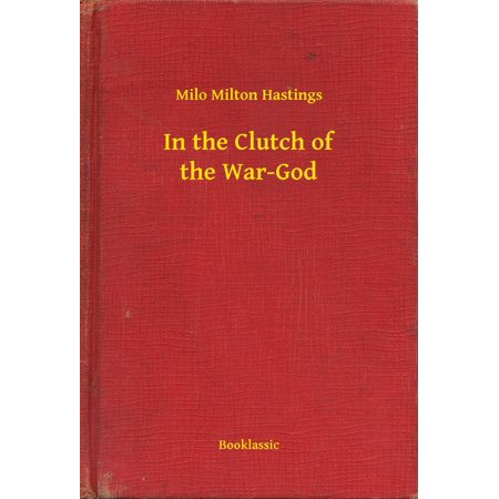 In the Clutch of the War-God - eBook