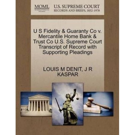 U S Fidelity   Guaranty Co V  Mercantile Home Bank   Trust Co U S  Supreme Court Transcript Of Record With Supporting Pleadings