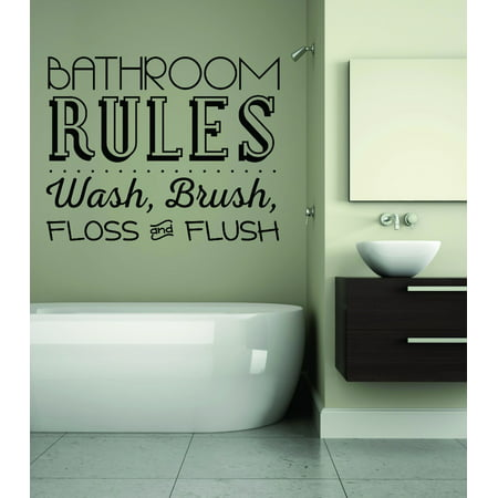 Do It Yourself Wall Decal Sticker Bathroom Rules Wash, Brush, Floss And Flush Sign Quote 20x20