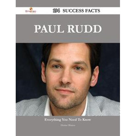 Paul Rudd 194 Success Facts - Everything you need to know about Paul Rudd - eBook