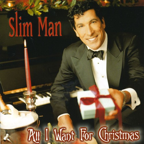 Slim Man - All I Want for Christmas [CD]