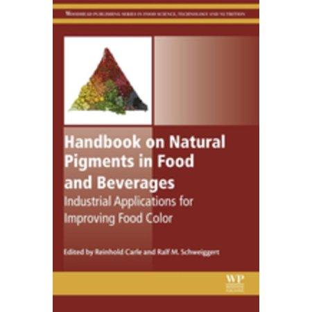 - Handbook on Natural Pigments in Food and Beverages - eBook