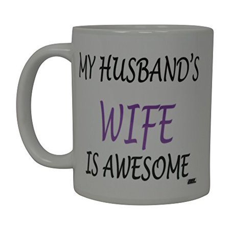 Best Funny Coffee Mug My Husband's Wife Is Awesome Novelty Cup Wives Great Gift Idea For Mom Mothers Day Mom Grandma Spouse Bride Lover Or Parent (Awesome) - Costume Ideas For Baby And Parents