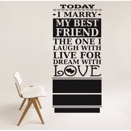 Living Room Art Today I Marry My Best Friend The One I Laugh With Live For Dream With Love Life Quote 10x20