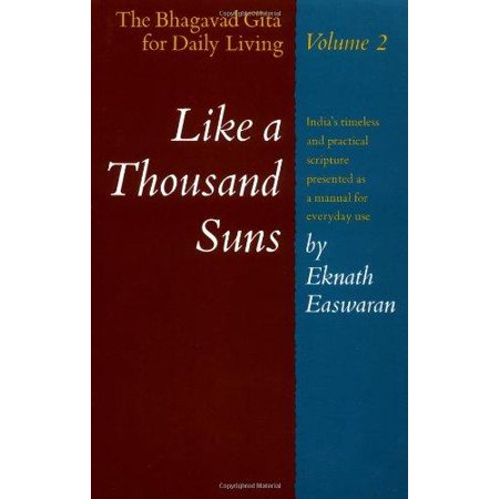 The Bhagavad Gita for Daily Living 2 LIKE A THOUSAND SUNS - image 1 of 1