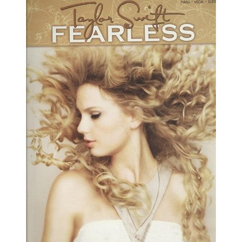 Taylor Swift, Fearless: Piano - Vocal - Guitar