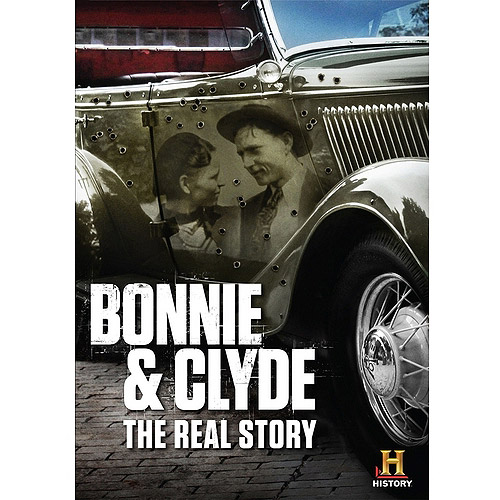 Bonnie & Clyde: The Real Story (Full Frame)