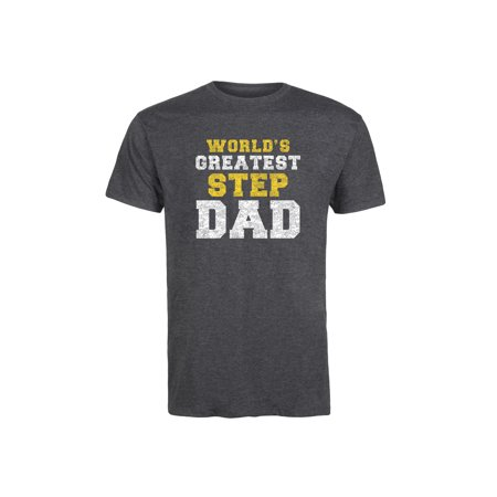 Worlds Greatest Step Dad - Adult Short Sleeve Tee](Step Dad Fathers Day Gifts)