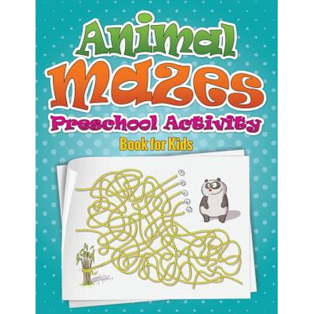 Animal Mazes Preschool Activity Book for - Animal School