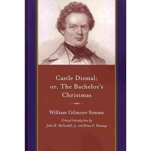 Castle Dismal; Or, The Bachelor's Christmas