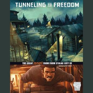Tunneling to Freedom - Audiobook